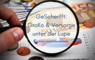 GeScherfft_GroKo & Vorsorge - Blogbeitrag Andreas Scherff Versicherungsmakler Mülheim