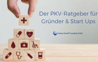 Private Krankenversicherung für Gründer und Start Ups - Blogbeitrag Scherff