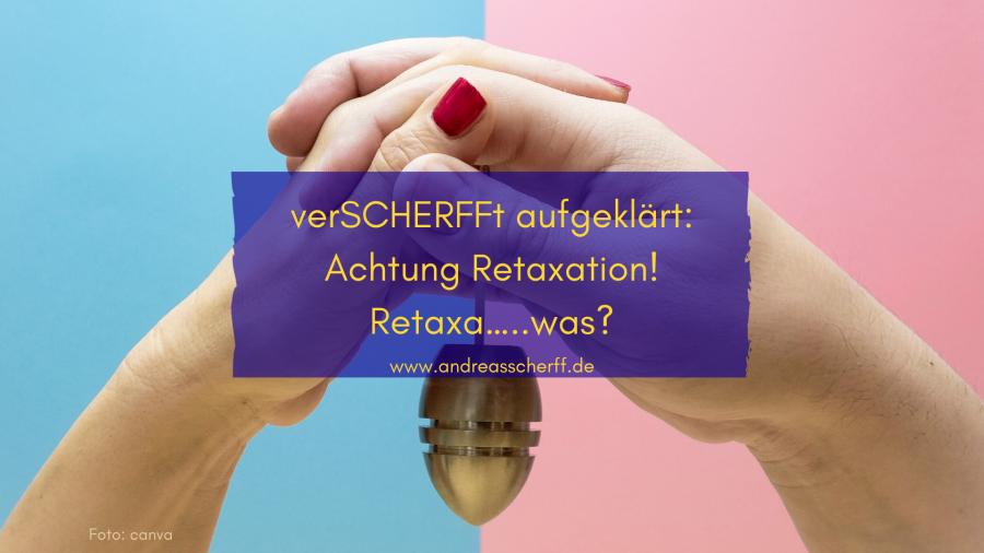 geSChERFFter Blick_Retaxation erklärt