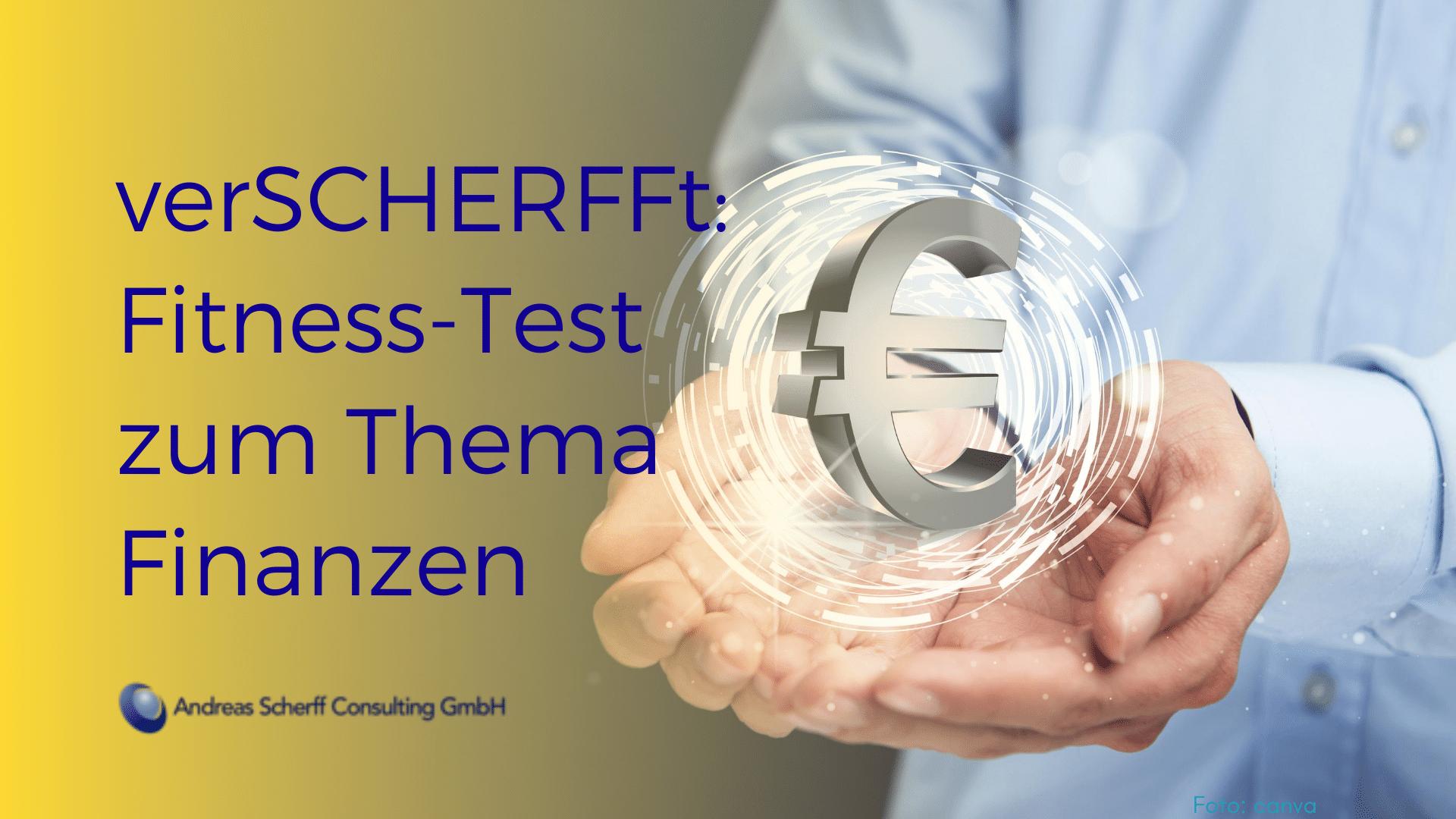 geSChERFFter Blick_Finanzen Fitness Test